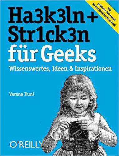 Häkeln + Stricken für Geeks