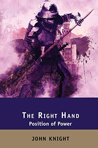 The Right Hand: Position of Power (1) (The Loyal Sword)