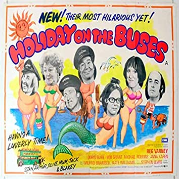 Holiday on the Buses (Original Movie Soundtrack)