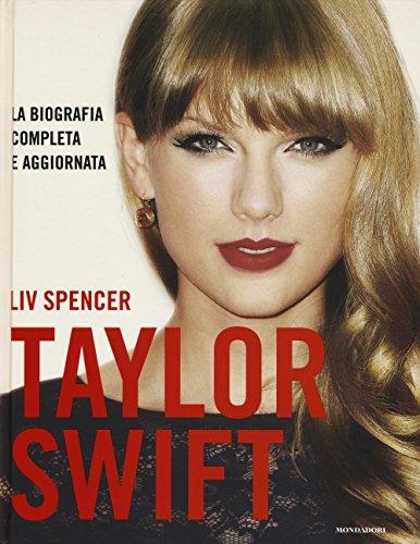 Taylor Swift. Ediz. illustrata