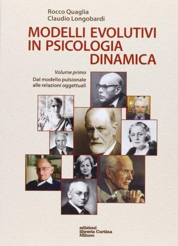 Modelli evolutivi in psicologia dinamica: 1