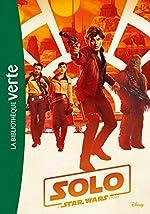 Star Wars - Han Solo - Le roman du film de Lucasfilm
