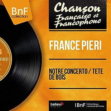 Notre concerto / Tête de bois (feat. Jacques Loussier et son orchestre) [Mono Version]