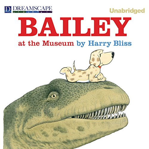 Bailey at the Museum audiobook cover art