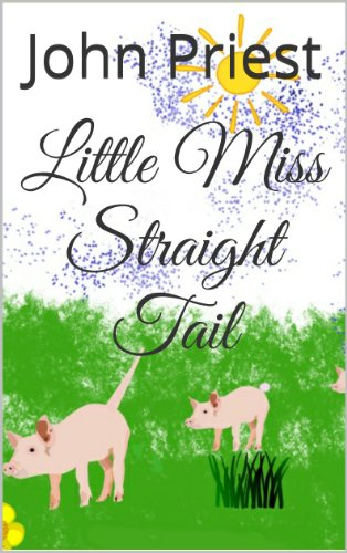 Book: Little Miss Straight Tail by John Priest