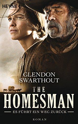 The Homesman - Es führt ein Weg zurück: Roman