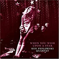 When You Wish Upon a Star by Ken Peplowski (2007-08-22)