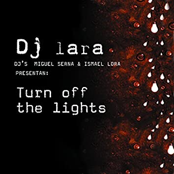 Turn Off The Lights - Single