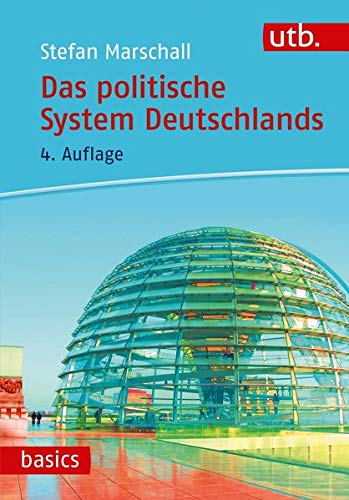 Das politische System Deutschlands (utb basics)