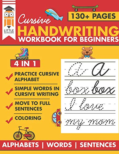 Cursive Handwriting Workbook for Beginners: Premium cursive practice writing book for kids. All in one alphabets words and complete Sentences