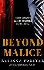 BEYOND MALICE, a Legal Thriller