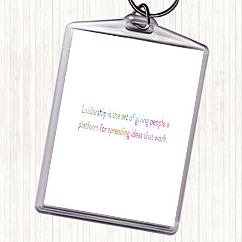 Leiderschap is de kunst van het geven van mensen een platform regenboog citaat tas Tag sleutelhanger sleutelhanger sleutelhanger