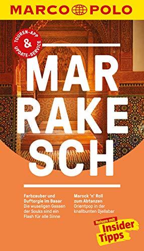 MARCO POLO Reiseführer Marrakesch: Inklusive Insider-Tipps, Touren-App, Update-Service und offline Reiseatlas (MARCO POLO Reiseführer E-Book)