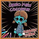 Libro para colorear - Halloween edition: Colorear Libro Halloween Edición   47 dibujos