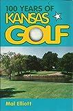 100 Years of Kansas Golf
