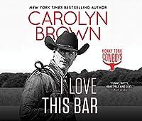 I Love This Bar (Honky Tonk Cowboys)