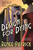 Image of Design for Dying: A Lillian Frost & Edith Head Novel (Lillian Frost & Edith Head, 1)