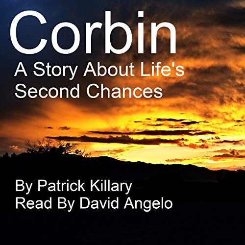 Corbin: A Story About Life's Second Chances audiobook cover art