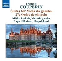 Suites for Viola Da Gamba 27e Ordre De Claveccin