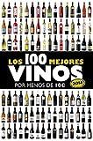 Los 100 mejores vinos por menos de 10 euros, 2014 (Claves para entender)
