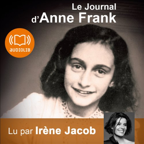 Le Journal d'Anne Frank  audiobook cover art