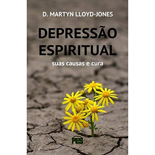 depressao espiritual suas causas e cura