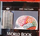 2005 WORLD BOOK-User Guide-CD ROM PC-Download &Use World Book-PART #0502SL