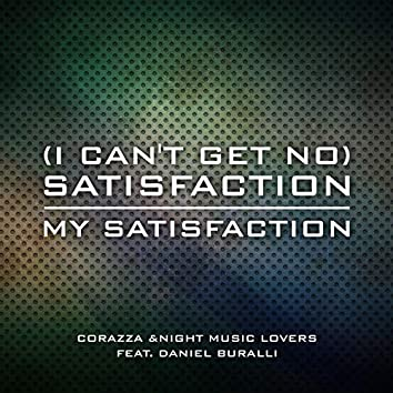 ( I Can't Get No ) Satisfaction/my Satisfaction