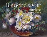 Blanche Odin - Lumière d'aquarelle - Editions Equinoxe - 08/02/2005