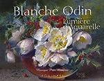 Blanche Odin - Lumière d'aquarelle de Monique Pujo Monfran