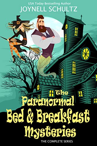 Paranormal Bed & Breakfast Mysteries Box Set: The Complete Cozy Mystery Series by [Joynell Schultz]