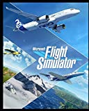 Microsoft Flight Simulator 2020: Complete Guide,...
