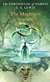 The Magician's Nephew (Chronicles of Narnia (1))