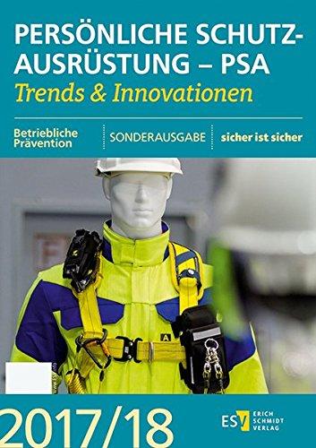 Persönliche Schutzausrüstung - PSA: Trends & Innovationen