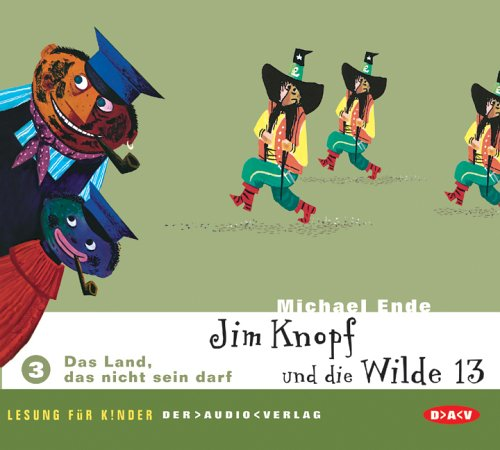 Jim Knopf und die Wilde 13. Lesung für Kinder: Das Land, das nicht sein darf