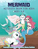 Mermaid Activity Book for Kids Ages 7-9 | Coloring & Drawing, Word Search, Mazes, Sudokus: A Lovely Knowledge Increasing Gift Idea For Preschool & KG, ... Wearing Monofin Tails & Sea Creatures