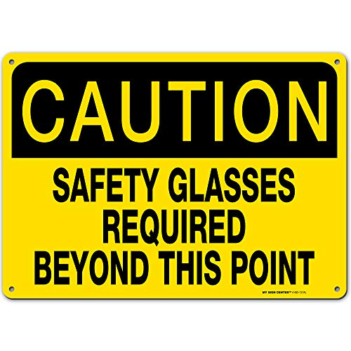 """Caution Safety Glasses Required Sign Workplace Safety Rules Sign, 10"""" x 14"""" Industrial Grade Aluminum, Easy Mounting, Rust-Free/Fade Resistance, Indoor/Outdoor, USA Made by MY SIGN CENTER"""