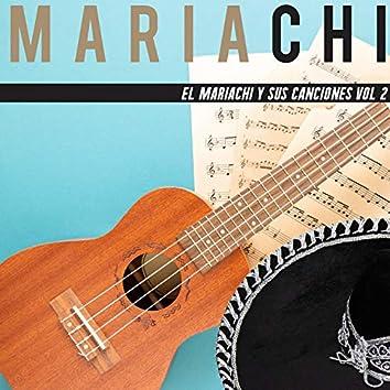 El Mariachi Y Sus Canciones Vol. 2