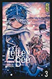 Letter Bee, tome 3