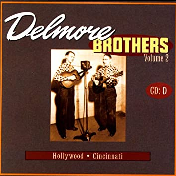 Delmore Brothers Volume 2, CD D