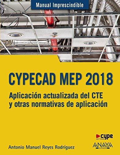 CYPECAD MEP 2018. Diseño y cálculo de instalaciones en los