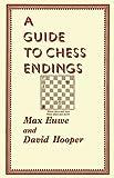 A Guide To Chess Endings-Euwe, Dr. Max Hooper, David Sloan, Sam
