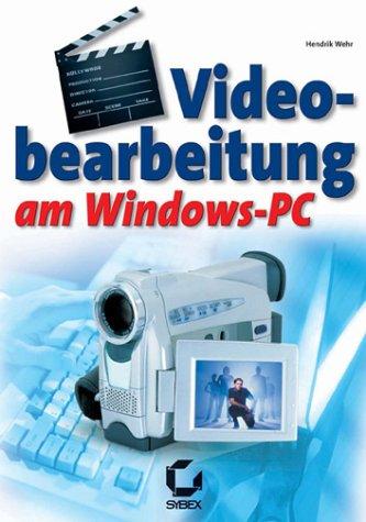 Videobearbeitung am Windows PC