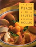 Les fruits de mon moulin