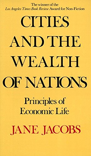 Download Cities And The Wealth Of Nations: Principles Of Economic Life 