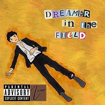 Dreamer in the Field