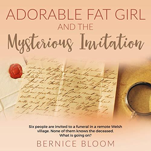 Adorable Fat Girl and the Mysterious Invitation                   De :                                                                                                                                 Bernice Bloom                               Lu par :                                                                                                                                 Justine Ellis                      Durée : 4 h et 58 min     Pas de notations     Global 0,0