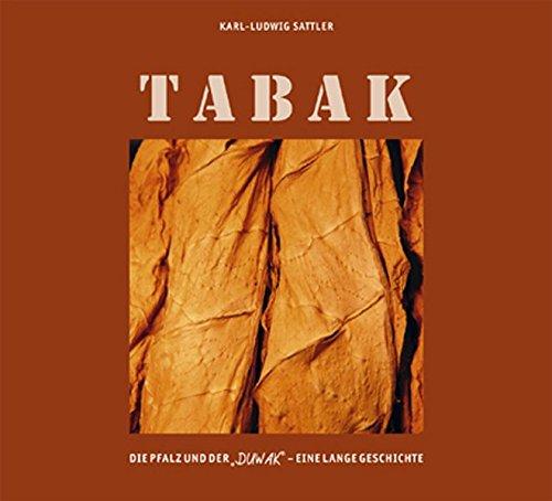 Tabak: Die Pfalz und Der 'Duwak' - eine lange Geschichte