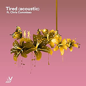 Tired (Acoustic)