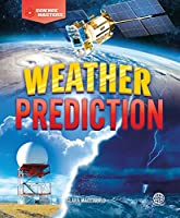 Weather Prediction (Science Masters)